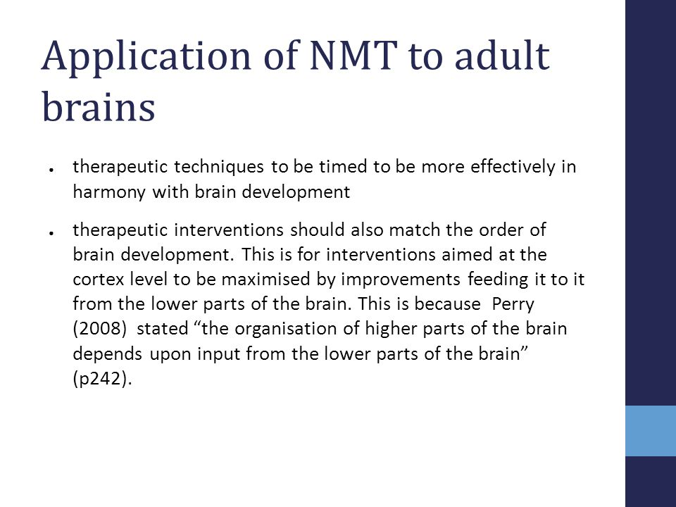 Application of NMT to adult brains