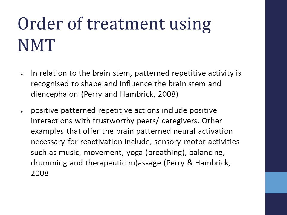 Order of treatment using NMT