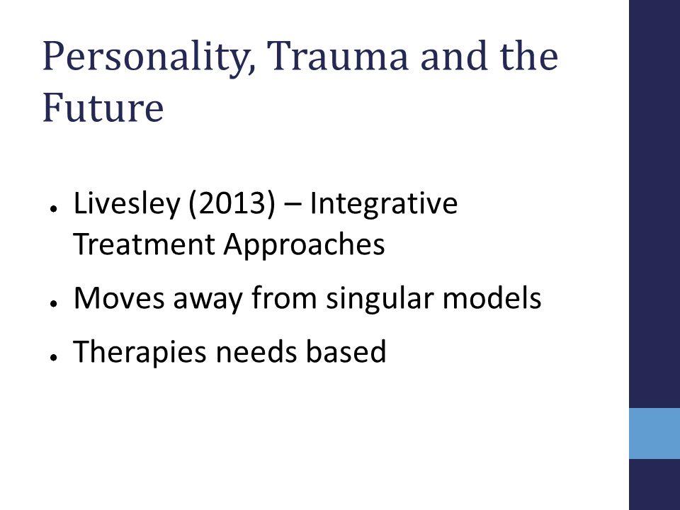 Personality, Trauma and the Future