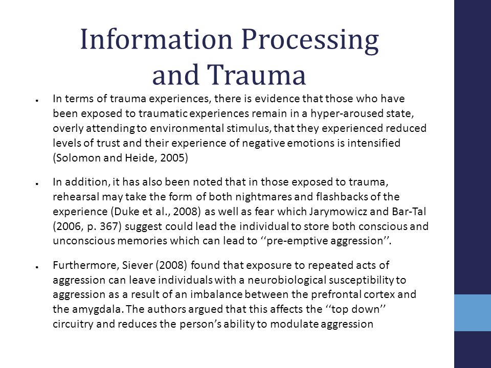 Information Processing and Trauma