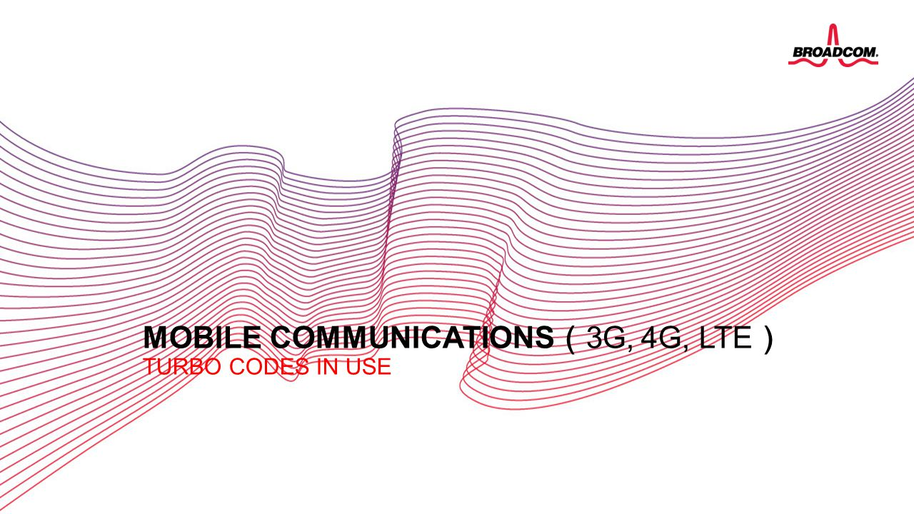 mobile communications(3G, 4G, LTE) Turbo codes in use