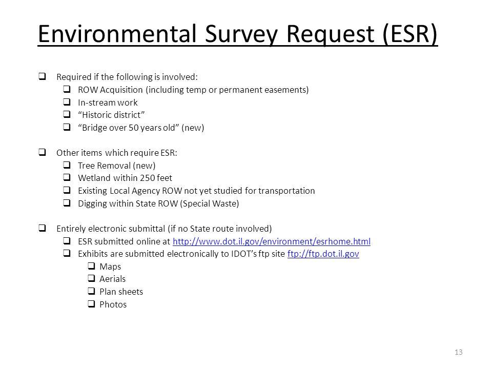 Environmental Survey Request (ESR)