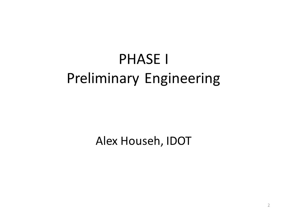 PHASE I Preliminary Engineering