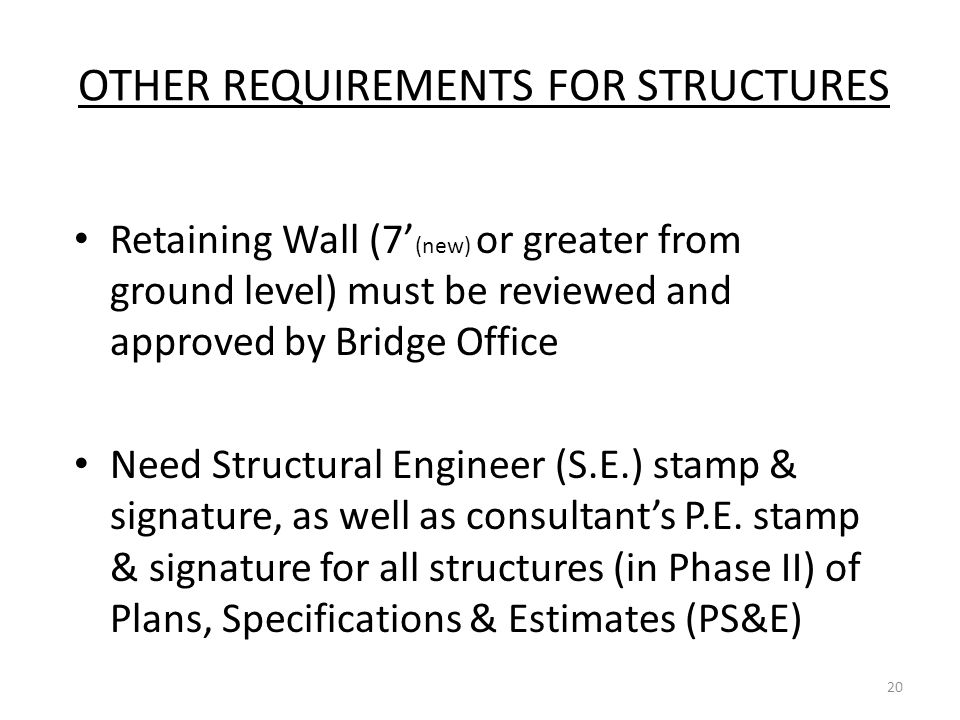 OTHER REQUIREMENTS FOR STRUCTURES