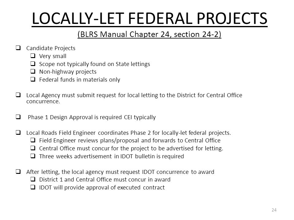 LOCALLY-LET FEDERAL PROJECTS (BLRS Manual Chapter 24, section 24-2)