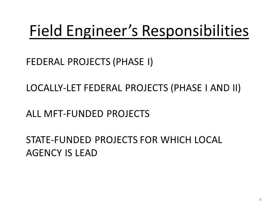 Field Engineer's Responsibilities