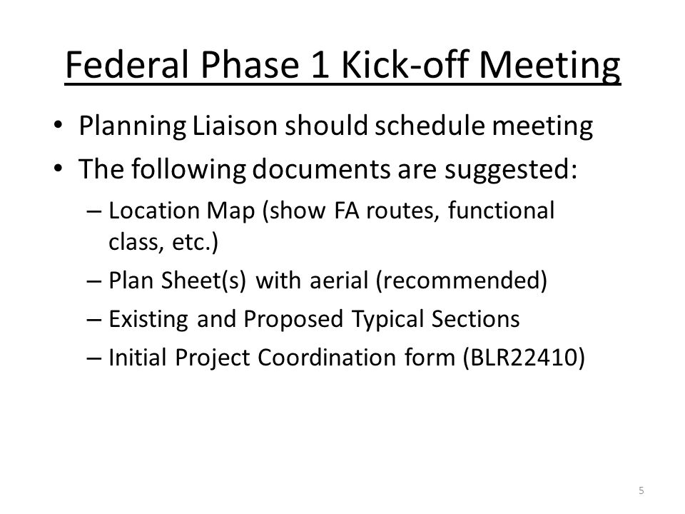 Federal Phase 1 Kick-off Meeting