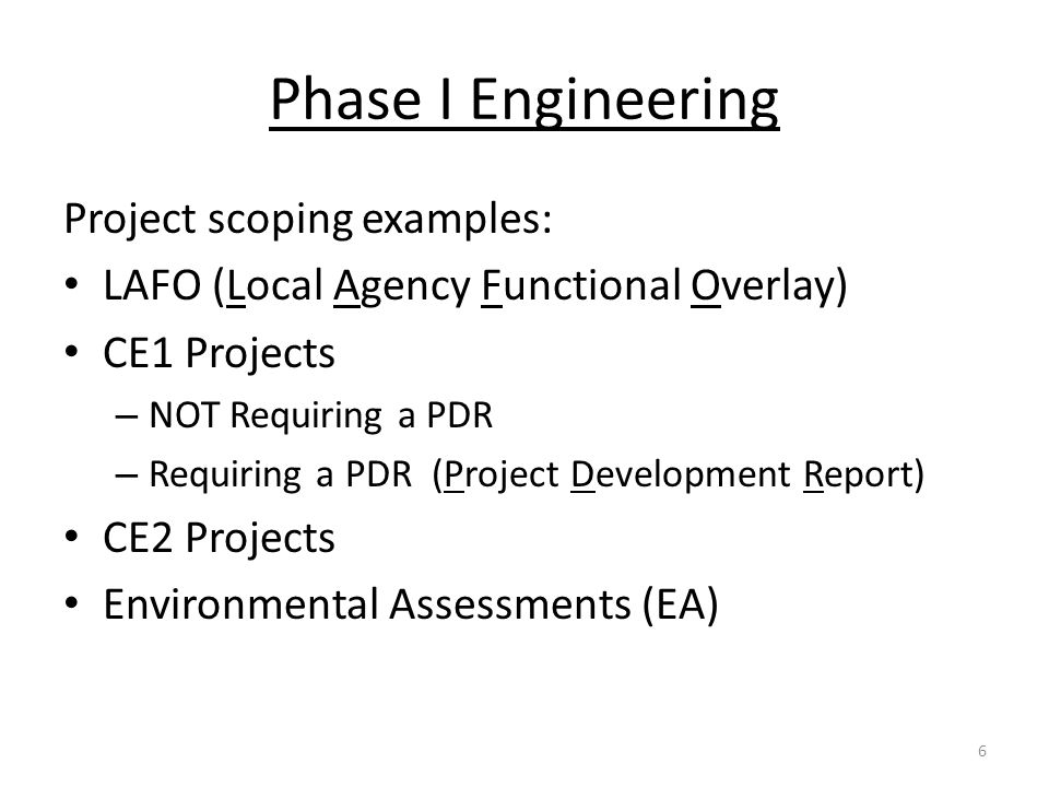Phase I Engineering Project scoping examples: