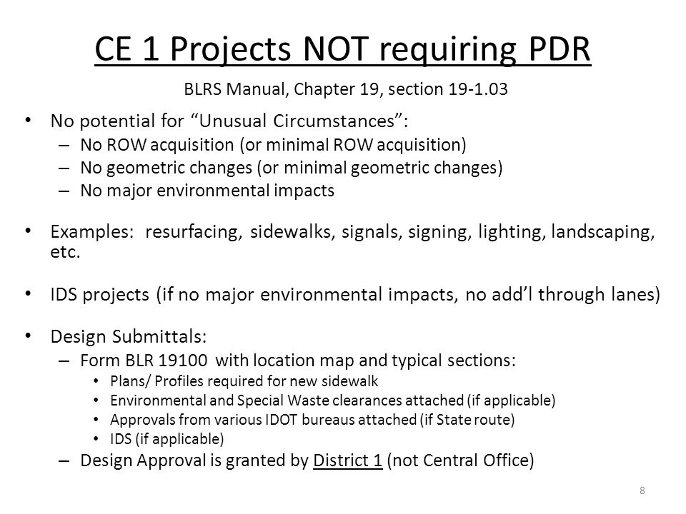 CE 1 Projects NOT requiring PDR BLRS Manual, Chapter 19, section 19-1