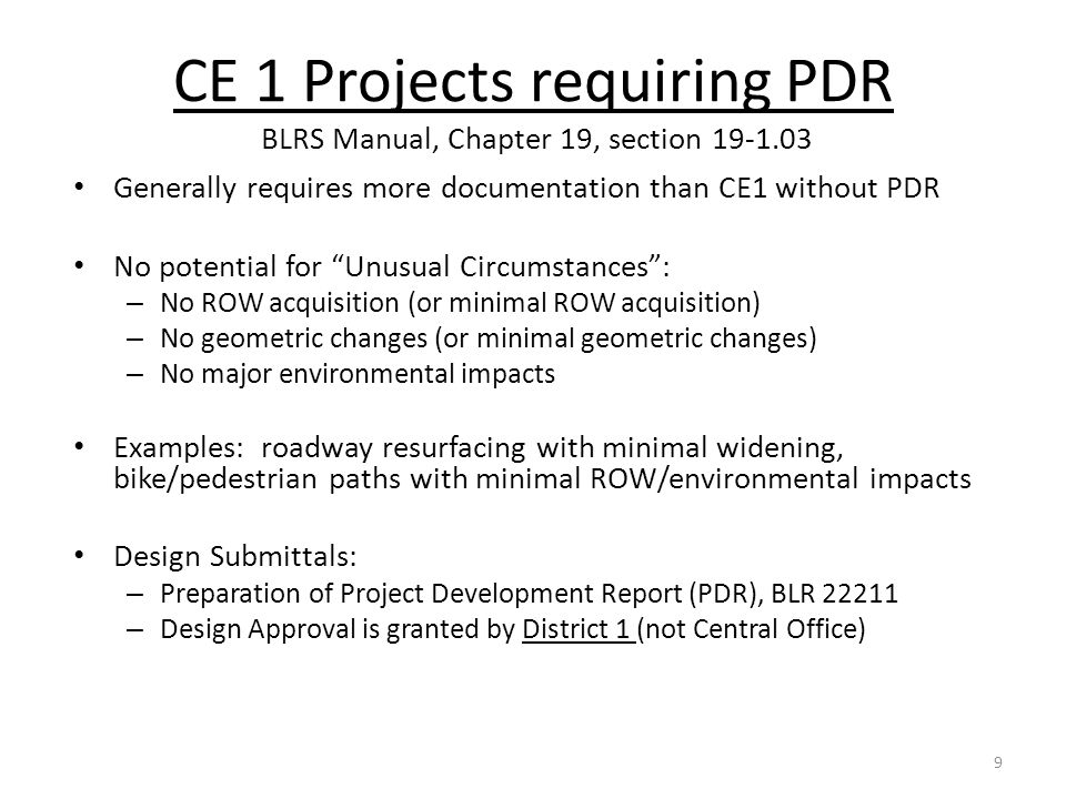 CE 1 Projects requiring PDR BLRS Manual, Chapter 19, section 19-1.03