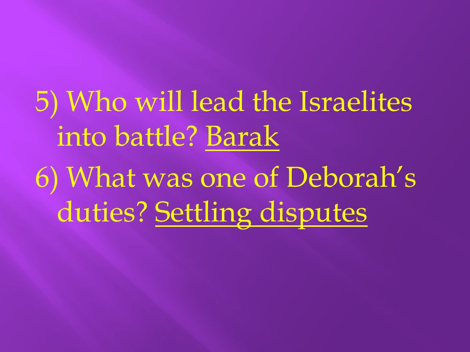 5) Who will lead the Israelites into battle