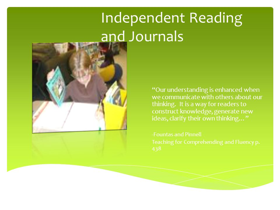 Independent Reading and Journals