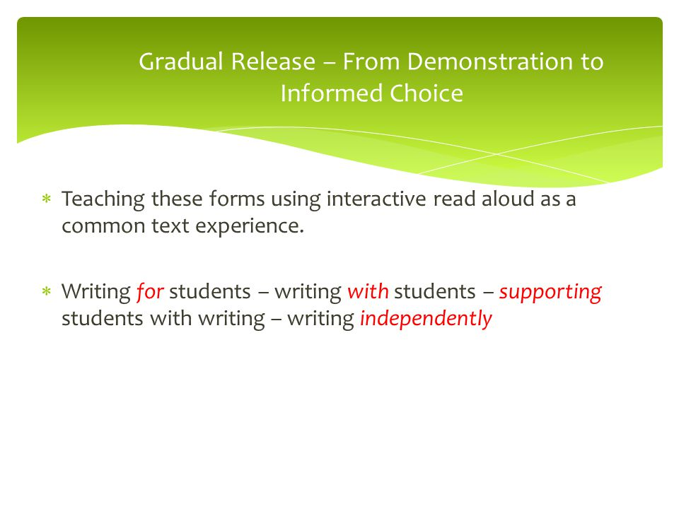 Gradual Release – From Demonstration to Informed Choice