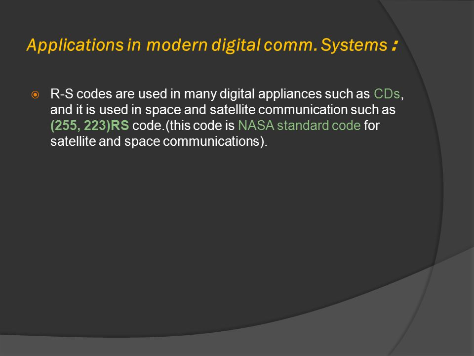 :Applications in modern digital comm. Systems