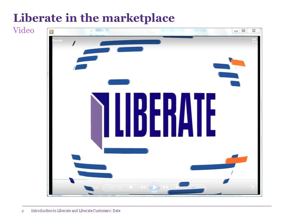 Liberate in the marketplace