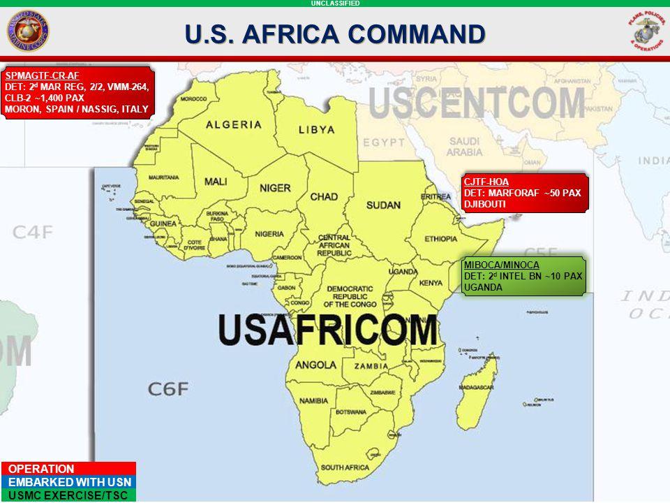 U.S. AFRICA COMMAND SPMAGTF-CR-AF. DET: 2d mar reg, 2/2, VMM-264, CLB-2 ~1,400 pax. MORON, SPAIN / nassig, Italy.