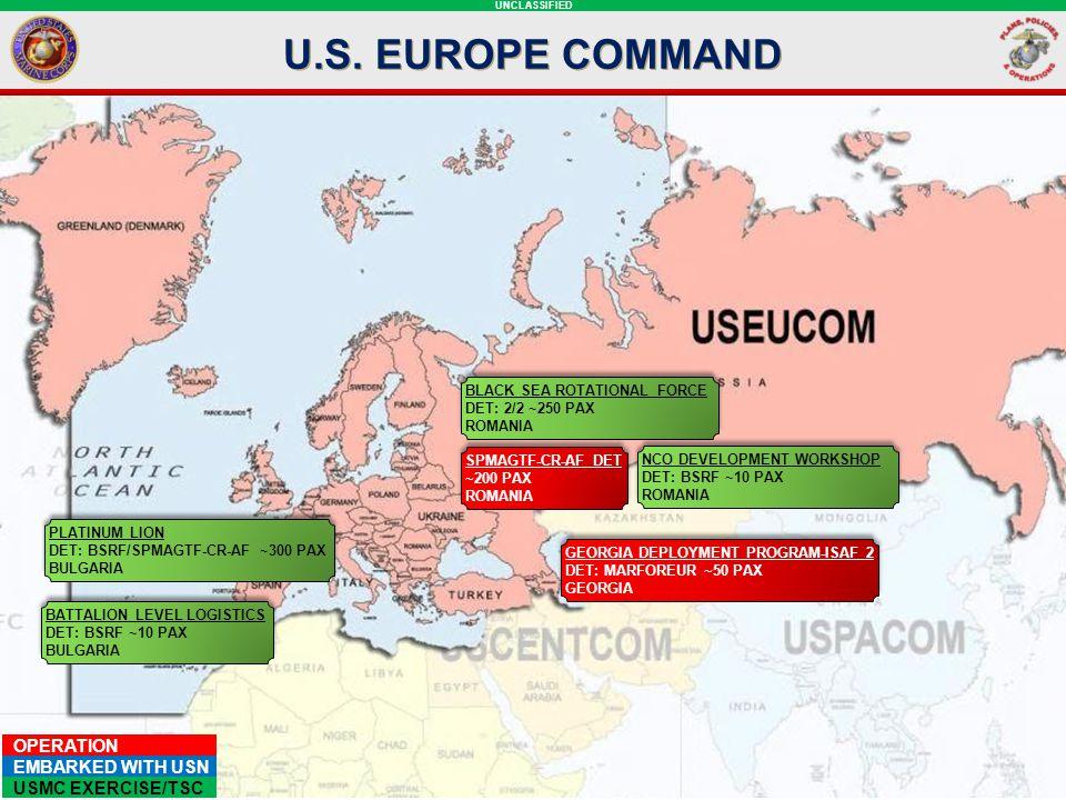 U.S. EUROPE COMMAND Black sea rotational force. DET: 2/2 ~250 PAX. romania. SPMAGTF-CR-AF DET. ~200 PAX.