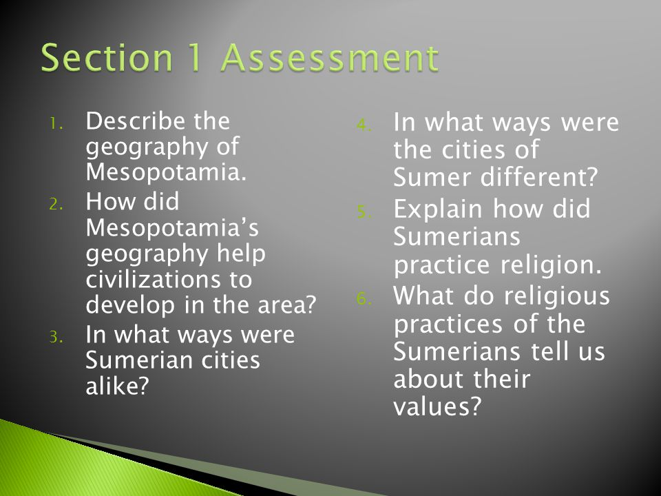 Section 1 Assessment In what ways were the cities of Sumer different