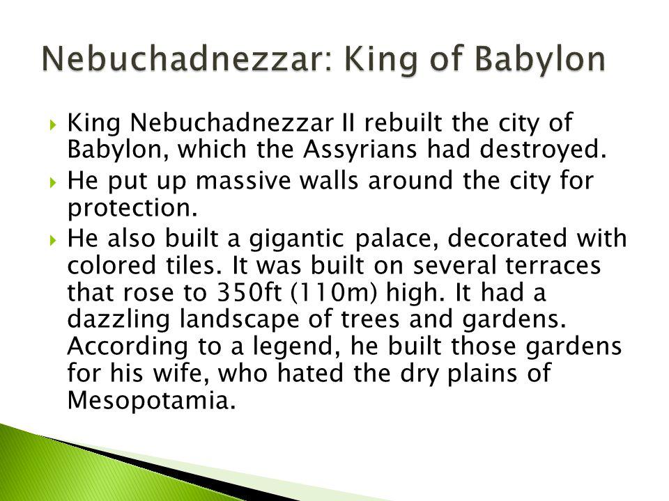 Nebuchadnezzar: King of Babylon