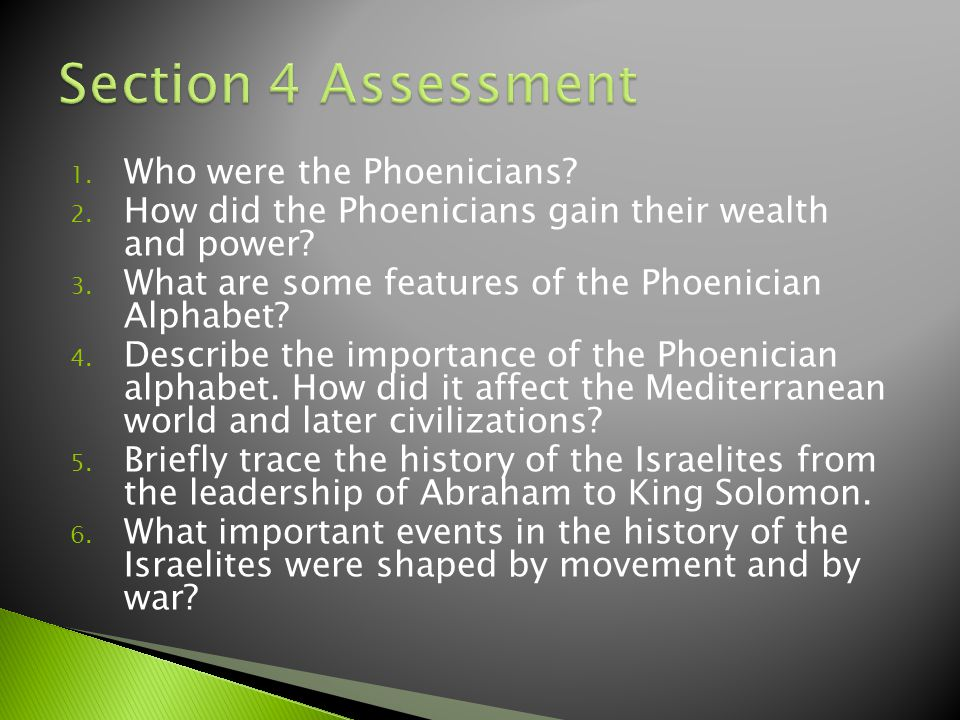 Section 4 Assessment Who were the Phoenicians