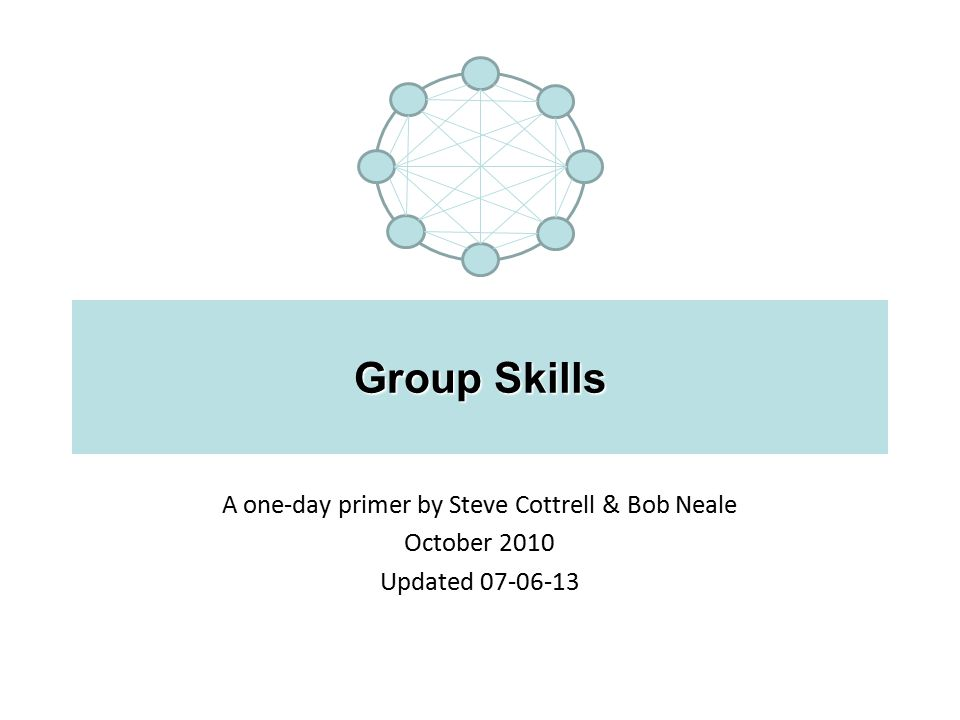 A one-day primer by Steve Cottrell & Bob Neale