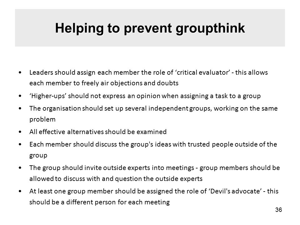 Helping to prevent groupthink