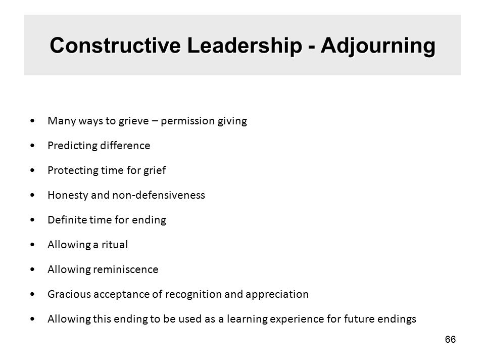 Constructive Leadership - Adjourning