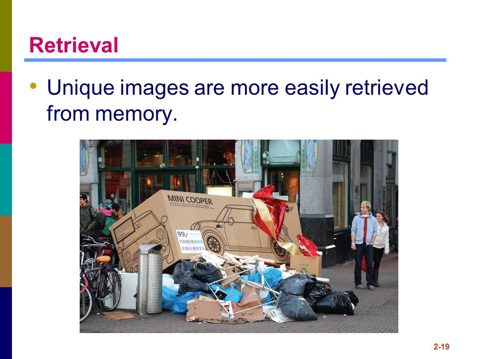 Unique images are more easily retrieved from memory.