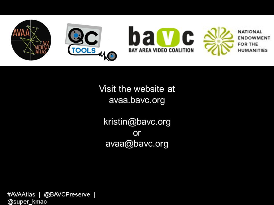 Visit the website at avaa.bavc.org kristin@bavc.org or avaa@bavc.org
