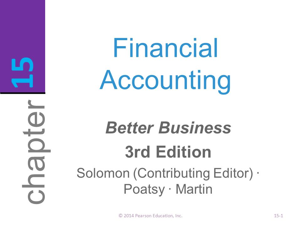 15 chapter Financial Accounting Better Business 3rd Edition