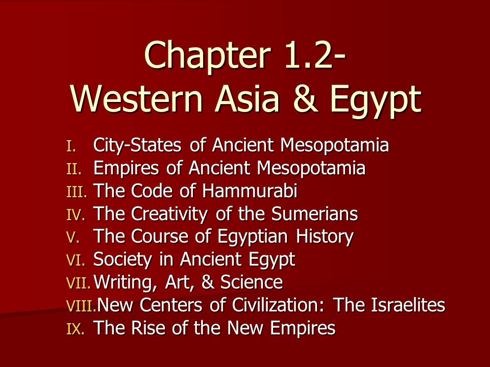 Chapter 1.2- Western Asia & Egypt