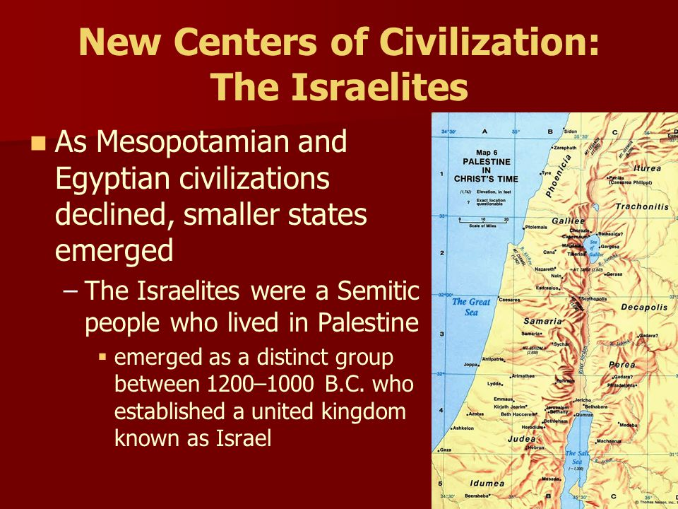 New Centers of Civilization: The Israelites