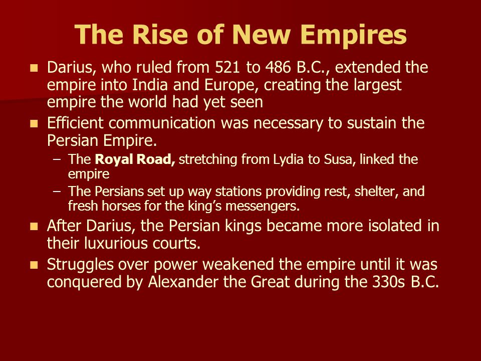 The Rise of New Empires
