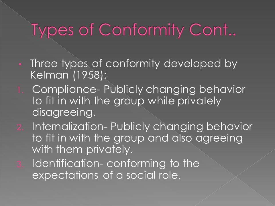 Types of Conformity Cont..