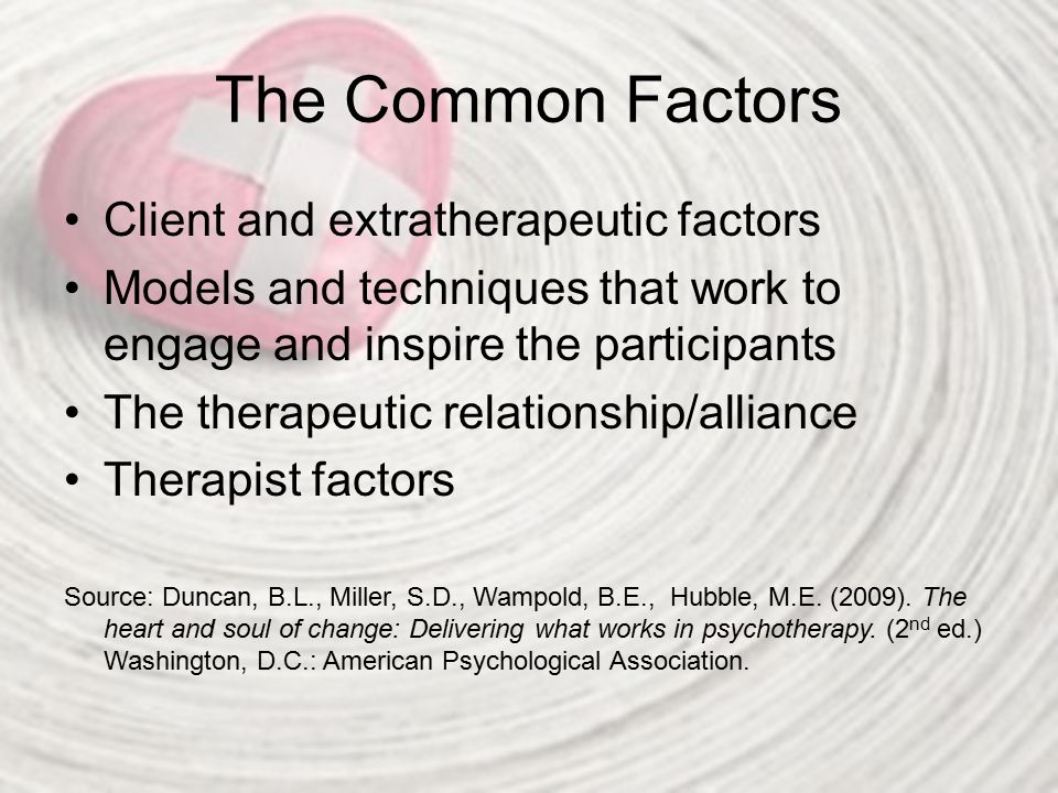 The Common Factors Client and extratherapeutic factors