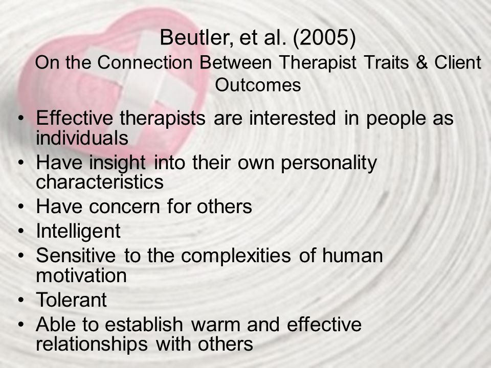Beutler, et al. (2005) On the Connection Between Therapist Traits & Client Outcomes