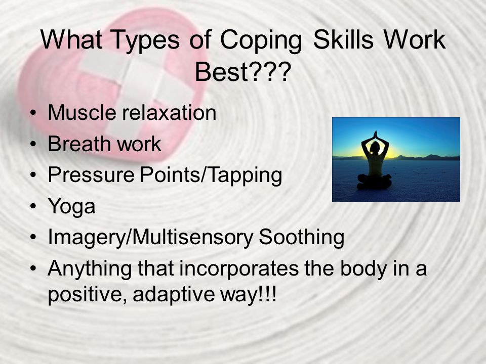What Types of Coping Skills Work Best