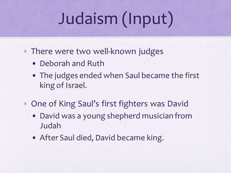 Judaism (Input) There were two well-known judges
