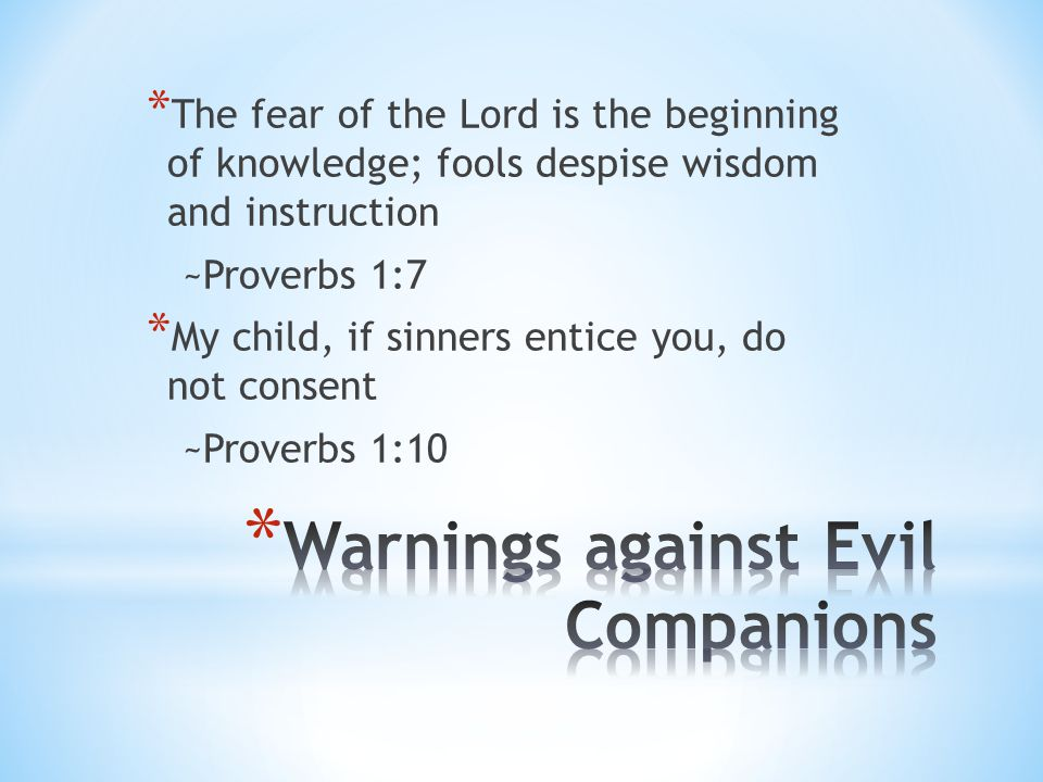 Warnings against Evil Companions