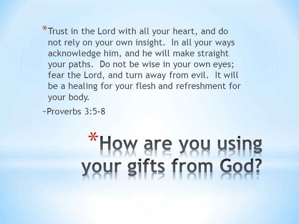How are you using your gifts from God