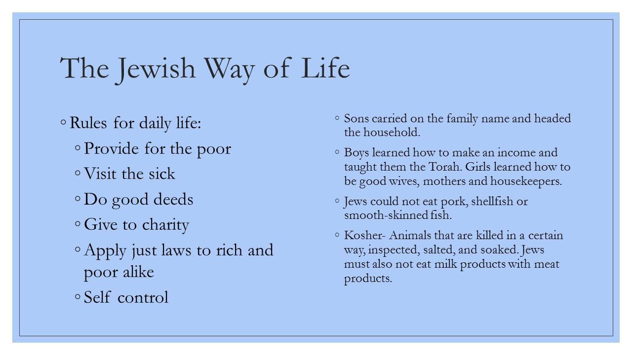 The Jewish Way of Life Rules for daily life: Provide for the poor