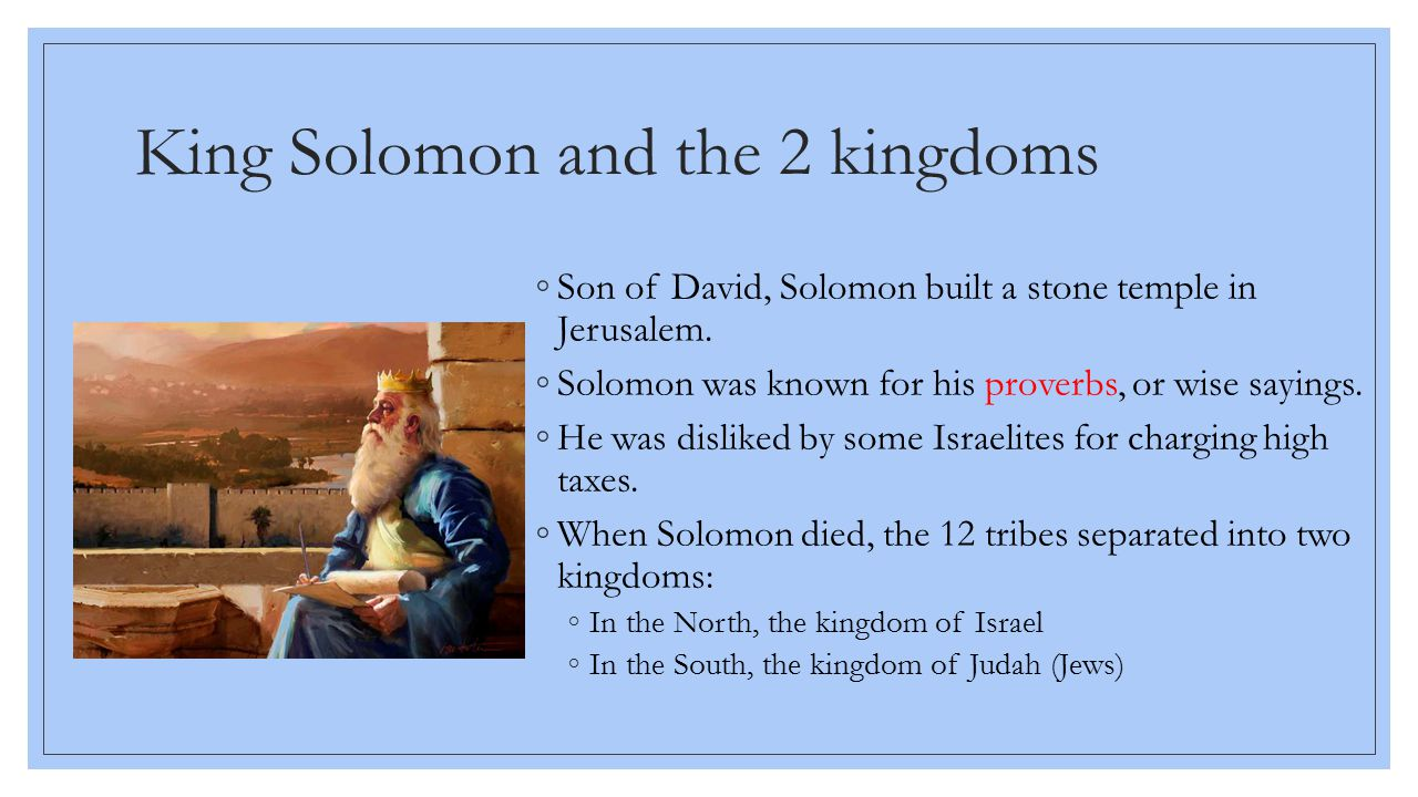 King Solomon and the 2 kingdoms