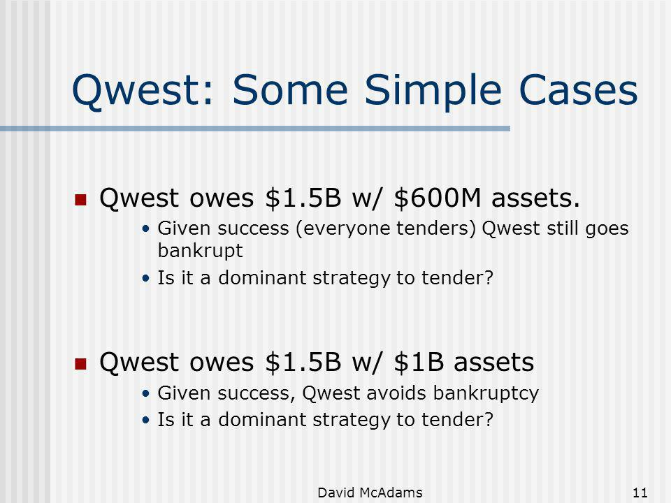 Qwest: Some Simple Cases