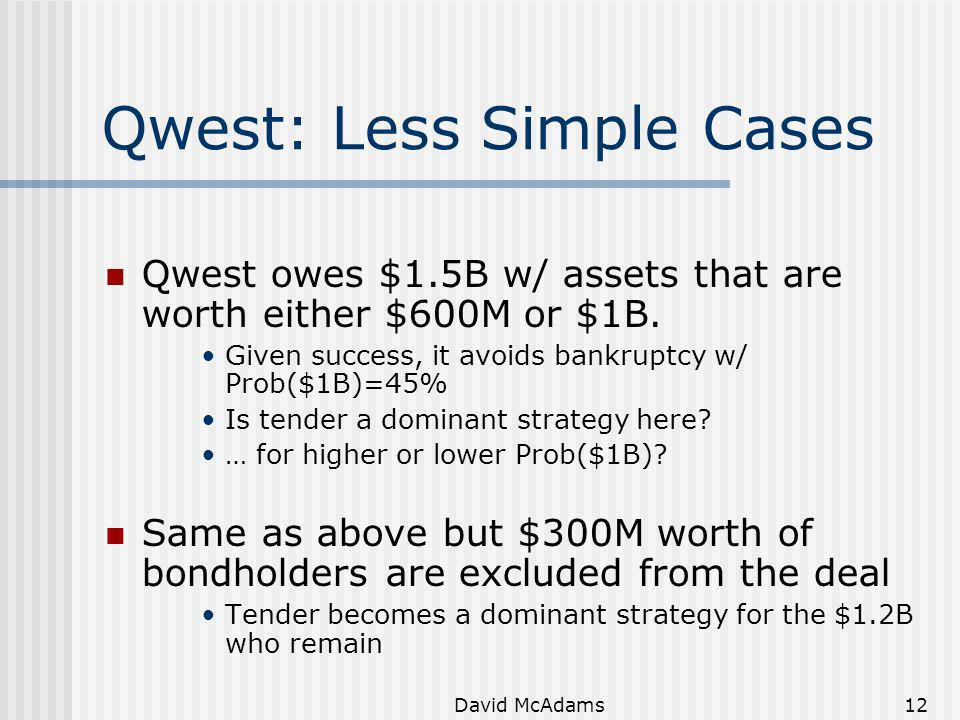 Qwest: Less Simple Cases