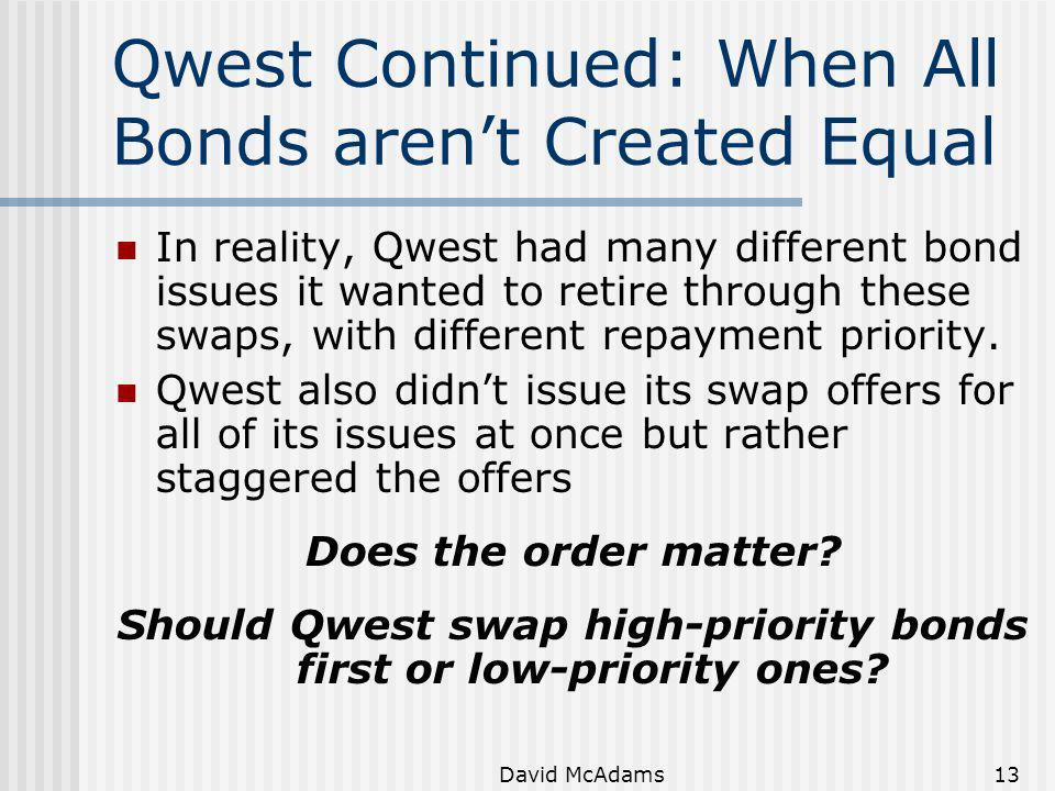 Qwest Continued: When All Bonds aren't Created Equal