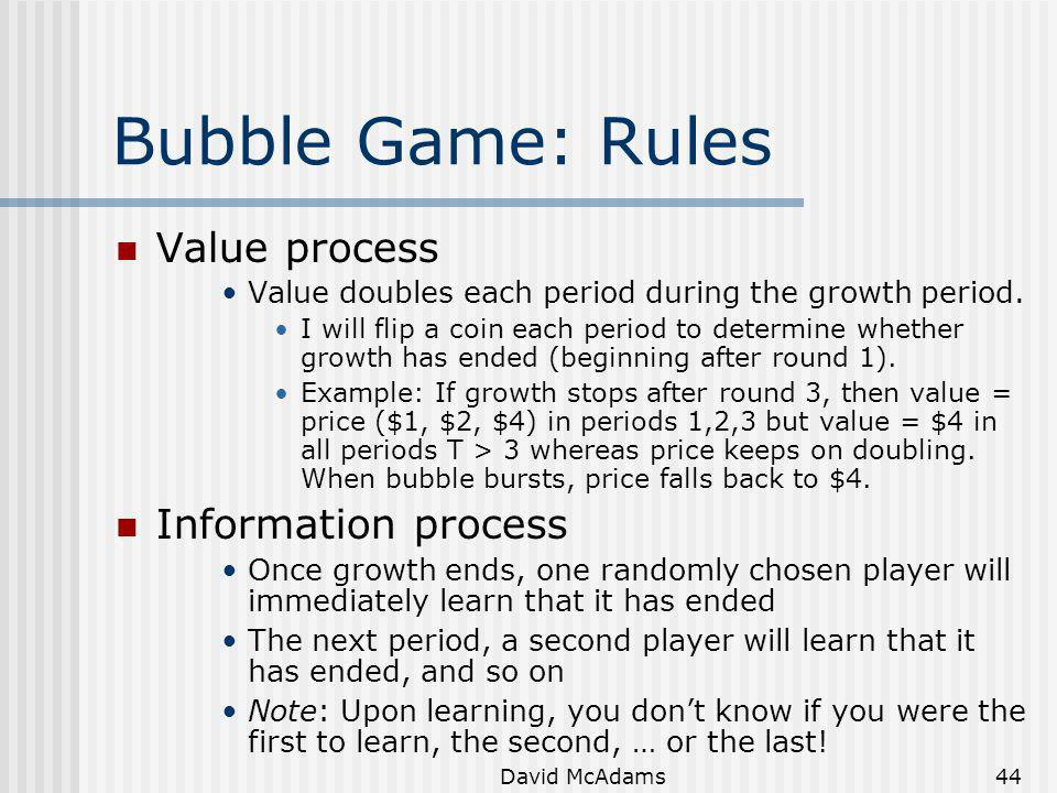 Bubble Game: Rules Value process Information process