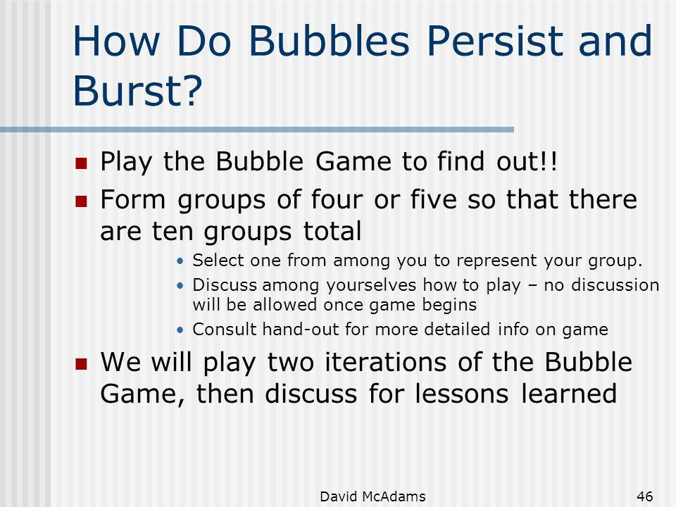 How Do Bubbles Persist and Burst
