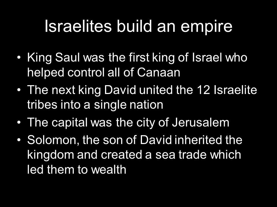 Israelites build an empire