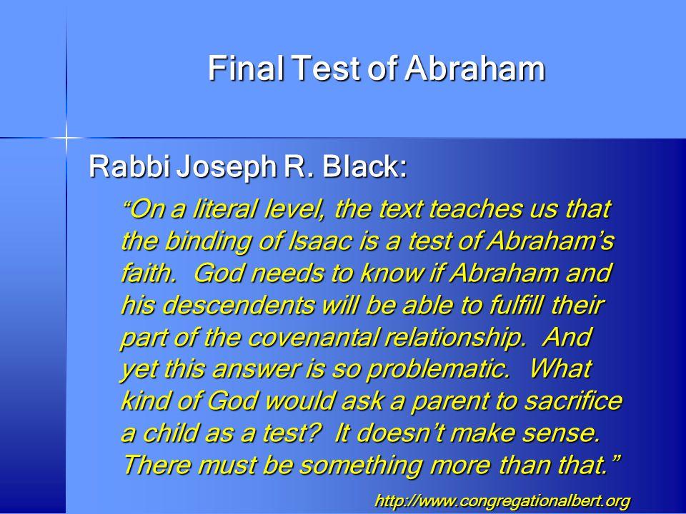 Final Test of Abraham Rabbi Joseph R. Black: