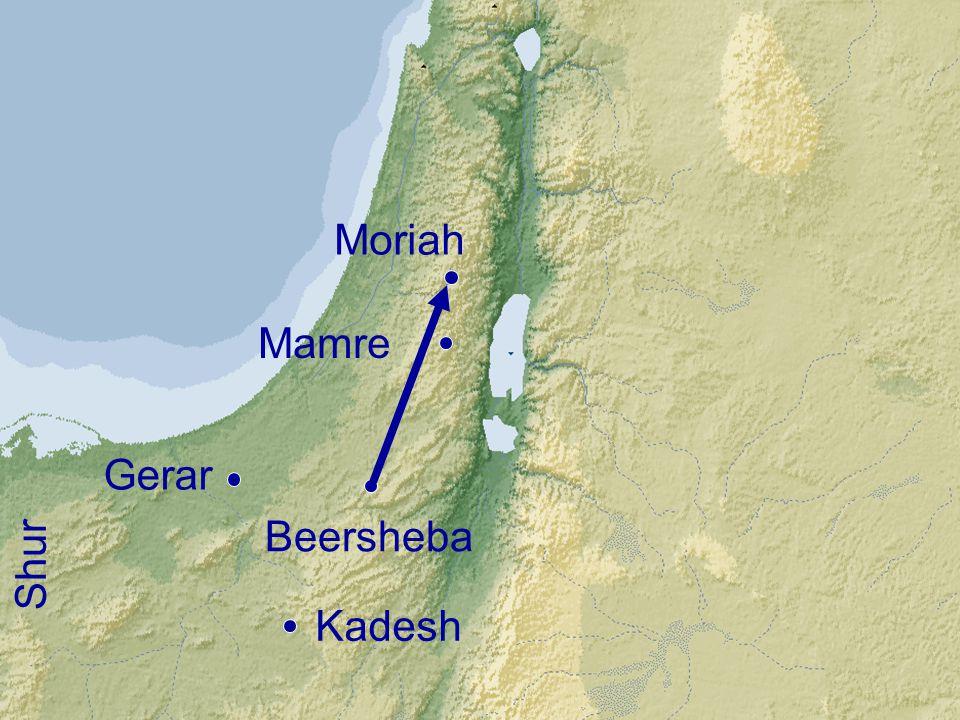 Moriah Mamre Gerar Beersheba Shur Kadesh